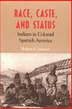 Race, Caste, and Status 9780826318947