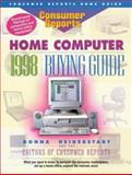 Home Computer Buying Guide, Consumer Reports Books Editors, 0890438943