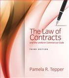 The Law of Contracts and the Uniform Commercial Code, Tepper, Pamela, 1285448944