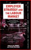 Employer Strategy and the Labour Market, , 0198278942