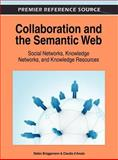 Collaboration and the Semantic Web : Social Networks, Knowledge Networks and Knowledge Resources, Stefan Brüggemann, 1466608943
