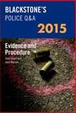 Blackstone's Police Q and a 2015 : Evidence and Procedure, Watson, John and Smart, Huw, 0198718942