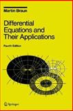 Differential Equations and Their Applications : An Introduction to Applied Mathematics, Martin Braun, 0387978941