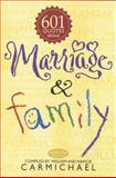 601 Quotes about Marriage and Family, William Carmichael and Nancie Carmichael, 0842378944