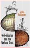 Globalization and the Welfare State, , 1403918945
