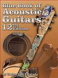 Blue Book of Acoustic Guitars, Zachary R. Fjestad, 1886768943