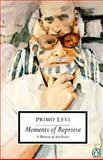 Moments of Reprieve, Primo Levi, 0140188959