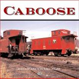 Caboose, Solomon, Brian and Gruber, John, 0760308950