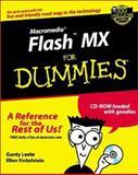 Macromedia Flash MX for Dummies, Gurdy Leete and Ellen Finkelstein, 0764508954