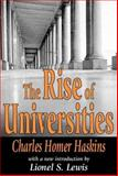 The Rise of Universities, Haskins, Charles Homer, 0765808951