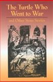 The Turtle Who Went to War, Eunice Alfrey and Ann Lambert, 0917298950