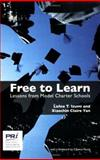 Free to Learn : Lessons from Model Charter Schools, Izumi, Lance T. and Yan, Xiaochin Claire, 0936488956