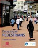 Designing for Pedestrians : A Guide to Good Practice, Essex County Council, 1860818951