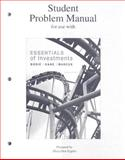 Student Problem Manual for Use with Essentials of Investments, Bodie, Zvi and Kane, Alex, 0073308951