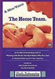 The Home Team : Early Intervention Illustrated the Family-Centered Approach for Supporting Families with Babies Who Are Deaf or Hard of Hearing, , 0974788953