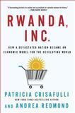 Rwanda, Inc, Patricia Crisafulli and Andrea Redmond, 1137278951