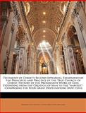 Testimony of Christ's Second Appearing, Exemplified by the Principles and Practice of the True Church of Christ, Benjamin Seth Youngs and Calvin Green, 1149158956