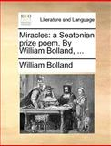 Miracles, William Bolland, 1170088953