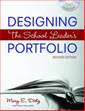 Designing the School Leader's Portfolio, Dietz, Mary E., 1412948959