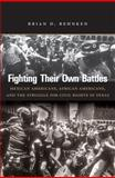 Fighting Their Own Battles 1st Edition