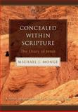 Concealed within Scripture, Michael Monge, 0595678955