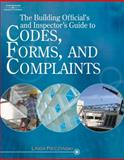 The Building Official's and Inspector's Guide to Codes, Forms, and Complaints, Pieczynski, 141804895X