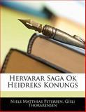 Hervarar Saga Ok Heiðreks Konungs, Niels Matthias Petersen and Gísli Thorarensen, 1141598957