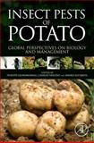 Insect Pests of Potato : Global Perspectives on Biology and Management, , 0123868955