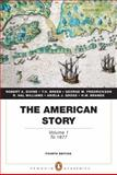 The American Story : Volume 1 (Penguin Academics Series), Divine, Robert A. and Breen, T. H. H., 0205728952