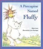 A Porcupine Named Fluffy, Helen Lester, 0395368952