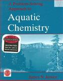 A Problem-Solving Approach to Aquatic Chemistry, James N. Jensen, 0471428957