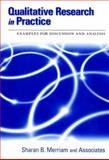 Qualitative Research in Practice : Examples for Discussion and Analysis, , 0787958956