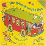 The Wheels on the Bus, Audrey Wood, 0859538958