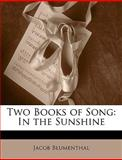 Two Books of Song, Jacob Blumenthal, 1147528950
