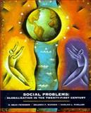 Social Problems : Globalization in the 21st Century, Peterson, R. Dean and Wunder, Delores F., 0131468952