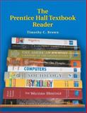 The Prentice Hall Textbook Reader, McGrath and Brown, Timothy C., 013184895X