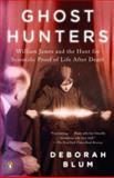 Ghost Hunters, Deborah Blum, 0143038958