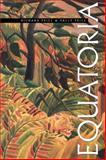 Equatoria, Price, Sally and Price, Richard, 0415908957