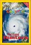 Hurricane Hunters, National Geographic Learning and Lesaux, Nonie K., 079227895X