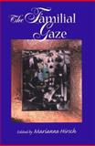 The Familial Gaze, , 0874518954