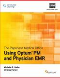 The Paperless Medical Office : Using Optum® PM and Physician EMR, Optum and Ferrari, Virginia, 1133278957