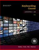 Keyboarding Course, Lessons 1-25 : College Keyboarding, VanHuss, Susie H. and Forde, Connie M., 1133588956