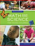 Math and Science for Young Children, Charlesworth, Rosalind and Lind, Karen K., 1305088956