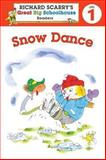 Richard Scarry's Readers (Level 1): Snow Dance, Erica Farber, 1402798954