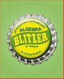 Introductory and Intermediate Algebra for College Students, Blitzer, Robert F., 0136028950