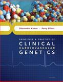 Principles and Practice of Clinical Cardiovascular Genetics, Kumar, Dhavendra and Elliott, Perry, 0195368959