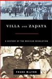 Villa and Zapata : A Biography of the Mexican Revolution, McLynn, Frank, 0786708956