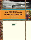 The Celtic Book of Living and Dying, Juliette Wood, 0811828956