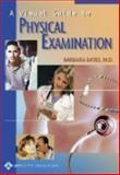 A Visual Guide to Physical Examination, Bates, 0397558953