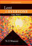 Lent for Everyone: Luke, Year C, N. T. Wright, 0664238955
